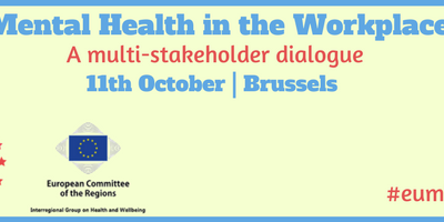 "Report of the EUREGHA & EUMH Alliance Conference: ""Mental Health in the Workplace"" of the 11 October 2017"