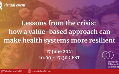 Lessons learned from the crisis: how a value-based approach can make health systems more resilient