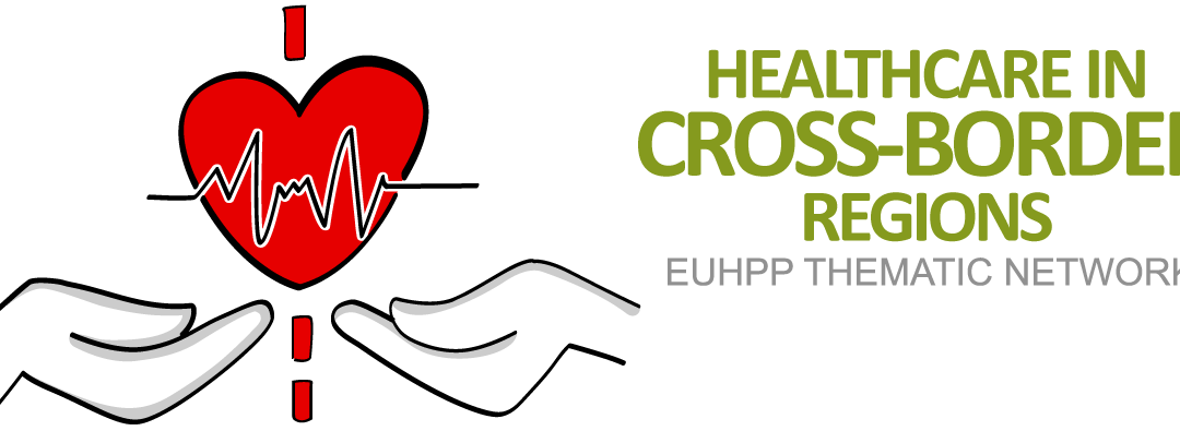 """Thematic network """"Healthcare in cross-border Regions"""" – Conference and 2-days study visit"""